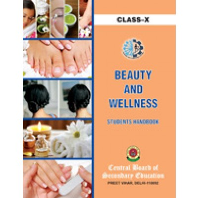 CBSE Beauty and Wellness - A textbook for Class 10