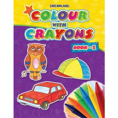 Colour With Crayons: Book-3