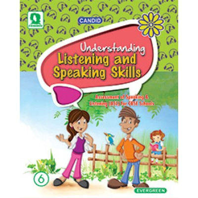 UNDERSTANDING LISTENING AND SPEAKING SKILL 6