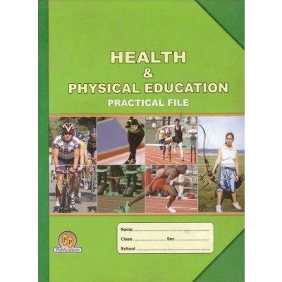 PP Health and Physical Education Practical File