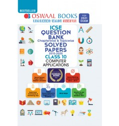 Oswaal ICSE Question Bank Chapterwise & Topicwise Computer Applications for Class - 10 (for exam 2021)