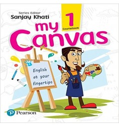 Pearson My Canvas Coursebook For Class 1 (With Binding)