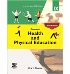New Saraswati Health & Physical Education for Class-9