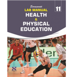 New Saraswati Lab Manual Health and Physical Education for Class-11