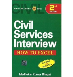 Civil Services Interview: How to Excel