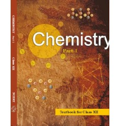 NCERT Chemistry I For Class XII