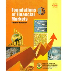 CBSE Foundations of Financial Markets - A Student Handbook for Class 11