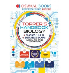 Oswaal Topper's Handbook Classes 11 & 12 and Entrance Exams Biology Book