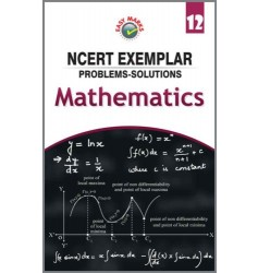 Easy Marks NCERT Solutions to Exemplar Problems Mathematics For Class 12