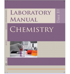 NCERT Laboratory Manual Chemistry For Class XII