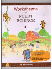 PP NCERT Science Worksheets for Class - 6