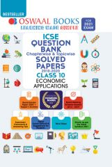 Oswaal ICSE Question Bank Chapterwise & Topicwise Economic Applications for Class - 10 (for exam 2021)