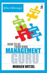 Penguin How to Be Your Own Management Guru