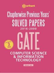Chapterwise Previous Years''Solved Papers(2016-2000) GATE Computer Science and Information Technology