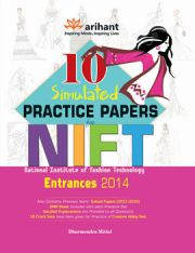 10 Simulated Practice Papers NIFT Entrance 2013