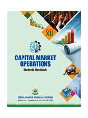 CBSE Capital Market Operations (S.H.)- A Textbook for Class XII