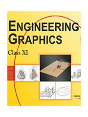 CBSE Engineering Graphics- A Textbook for Engineering Drawing for Class 11