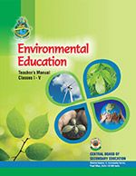 CBSE Environmental Education Teachers' Manual - I - V
