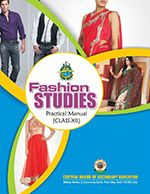 CBSE Fashion Studies Practical Manual for Class 12