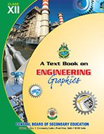 CBSE Engineering Graphics- A Textbook for Engineering Drawing for Class 12