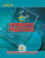 CBSE Informatics Practices - A Textbook for Class 11