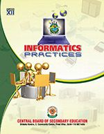 CBSE Informatics Practices - A Textbook for Class 12