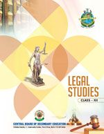 CBSE Legal Studies- A Textbook for Class 12