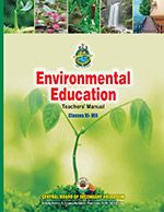 CBSE Environmental Education Teachers' Manual -VI – VIII