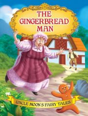 Uncle Moon's Fairy Tales: The Gingerbread Man