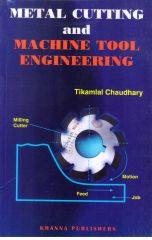 Metal Cutting and Machine Tool Engineering