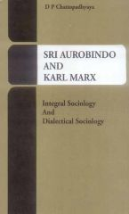 Sri Aurobindo and Karl Marx