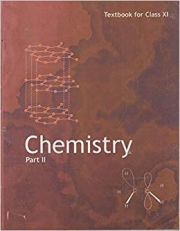 NCERT Chemistry Part II For Class XI