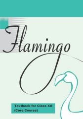 NCERT Flamingo - English Core For Class XII