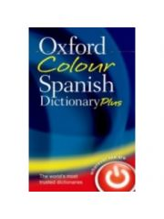 Oxford Colour Spanish Dictionary Plus by Oxford Dictionary