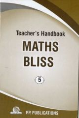 PP Teacher's Handbook Maths Bliss for class V