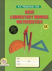 PP CBSE Laboratory Manual in Mathematics for class IX (Book + File)