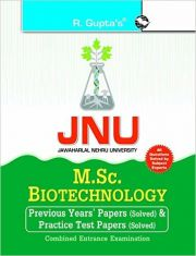 JNUM Science Biotechnology Combined Entrance Examination Guide: Previous Years' Papers (Solved) and Practice Test Paper(Solved)