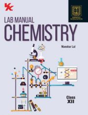 VK Lab Manual Chemistry(PB) for Class -12