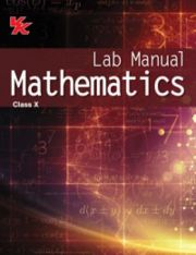 VK Lab Manual Mathematics for Class -10 (2019 Edition)