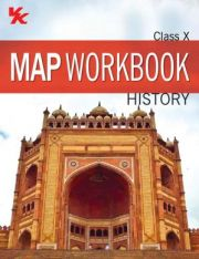 VK Map Workbook (History) for Class -10