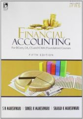 Financial Accounting for B.Com, CA, CS and ICWA (Foundation) Courses Includes IFRS