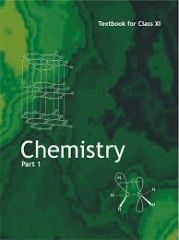 NCERT Chemistry Part I For Class XI