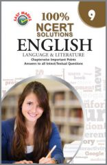 Easy Marks 100% NCERT Solutions English Language and Literature For Class 9