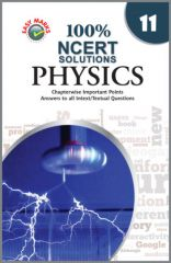 Easy Marks 100% NCERT Solutions Physics for  Class 11