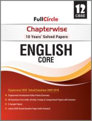Full Circle Chapterwise 10 Years Solved Papers English Core for Class - 12