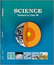 NCERT Science For Class VIII