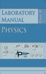 NCERT Laboratory Manual Physics For Class XI