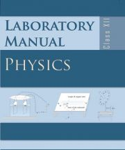 NCERT Laboratory Manual Physics For Class XII