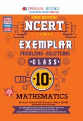 Oswaal NCERT Exemplar (Problems - solutions) Mathematics for Class -10 (for exam 2021)