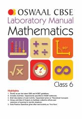 Oswaal CBSE Laboratory Manual Mathematics for Class -6 (for 2021 Exam)